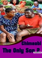 Chimaobi The Only Son 2