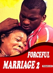 FORCEFUL MARRIAGE 2