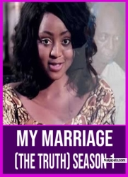 MY MARRIAGE (The Truth) Season 1
