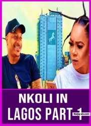 NKOLI IN LAGOS PART 1