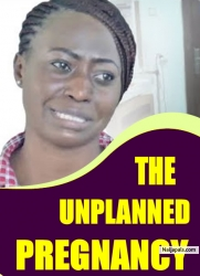 THE UNPLANNED PREGNANCY