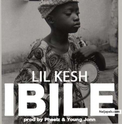 Ibile by Lil Kesh