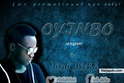 Oyinbo by Bob Dicko