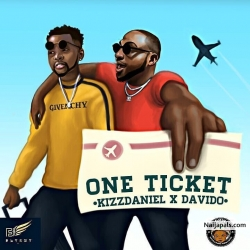One Ticket by Kizz Daniel Ft. Davido