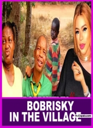 BOBRISKY IN THE VILLAGE