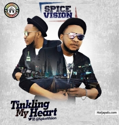 TINKLING MY HEART by SPICE VISION