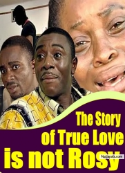 The Story of True Love is not Rosy