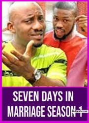 SEVEN DAYS IN MARRIAGE SEASON 1