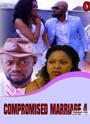 COMPROMISED MARRIAGE 4