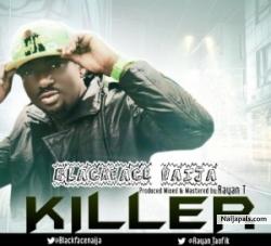 Killah by Blackface