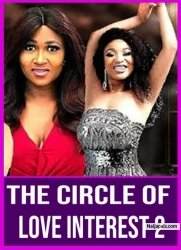 The Circle Of Love Interest 2