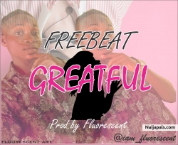Greatful_Prod_By_Fluorescent by Freebeat