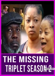 The Missing Triplet Season 2