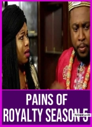 PAINS OF ROYALTY SEASON 5