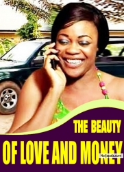THE BEAUTY OF LOVE AND MONEY