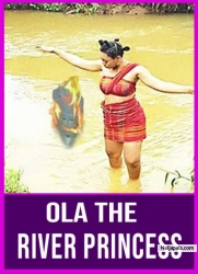 Ola The River Princess