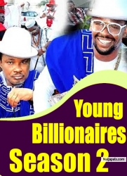Young Billionaires Season 2