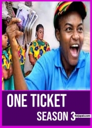 ONE TICKET SEASON 3