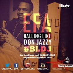 Balling Like Don Jazzy by Efa