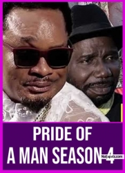 PRIDE OF A MAN SEASON 4