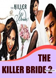 THE KILLER BRIDE 2