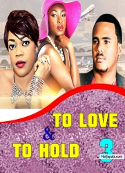 TO LOVE AND TO HOLD 3