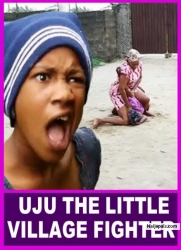 UJU THE LITTLE VILLAGE FIGHTER