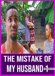 THE MISTAKE OF MY HUSBAND 1