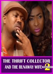 THE THRIFT COLLECTOR AND THE RUNAWAY WIFE 2