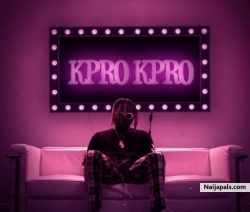Kpro Kpro by Sean Tizzle