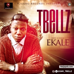 Ekale by TBellz(Yemi Bello)