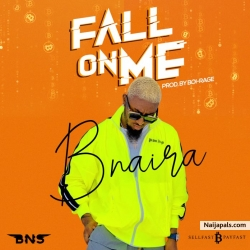 Fall On Me by Bnaira