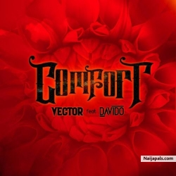 Comfortable by Vector ft. Davido