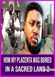 HOW MY PLACENTA WAS BURIED IN A SACRED LAND 2