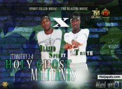Holy Ghost Militant by Blazed Spirit ft. Truth
