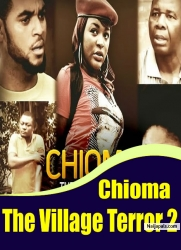 Chioma The Village Terror 2