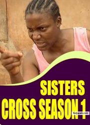 SISTERS CROSS SEASON 1