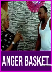 ANGER BASKET