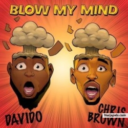 Blow Ur Mind by Chris Brown X Wizkid