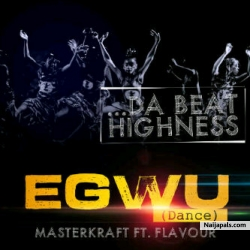 Egwu by Masterkraft ft. Flavor