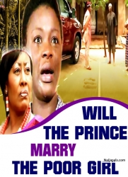 WILL THE PRINCE MARRY THE POOR GIRL
