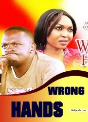 WRONG HANDS