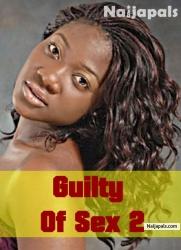Guilty Of Sex 2
