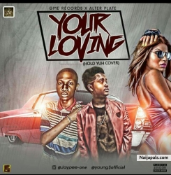 Your Loving by Jaypee ft Young  $