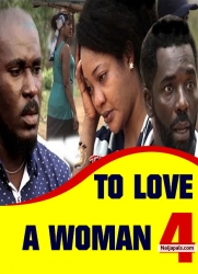 TO LOVE A WOMAN 4