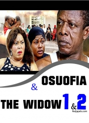 OSUOFIA AND THE WIDOW 1 & 2