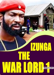 IZUNGA THE WAR LORD 1