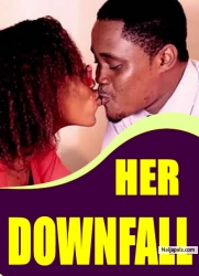 HER DOWNFALL