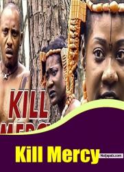 Kill Mercy