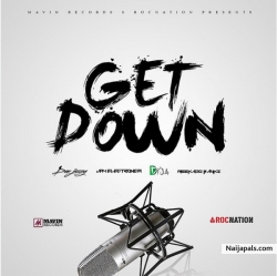 Get Down by Don Jazzy Ft Reekado Banks, Jay Electronica and Di'Ja
